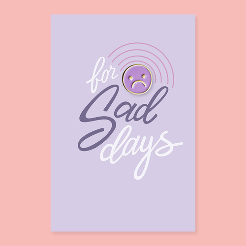 Sad day pin + post