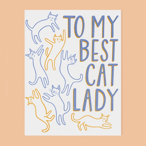 To My Best Cat Lady