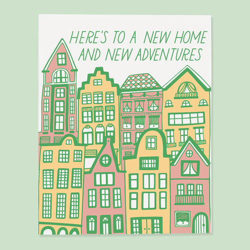 Here's To a New home and New Adventures