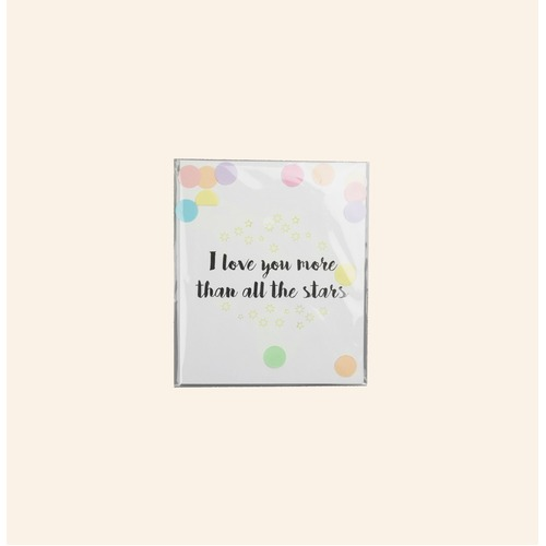I Love You More Than All The Stars Confetti Card