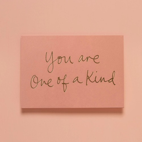 YOU ARE ONE OF A KIND BLUSH