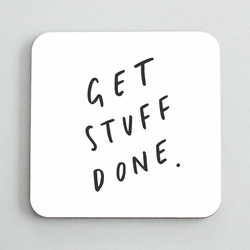 Get stuff done coaster