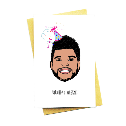 Birthday Weeknd